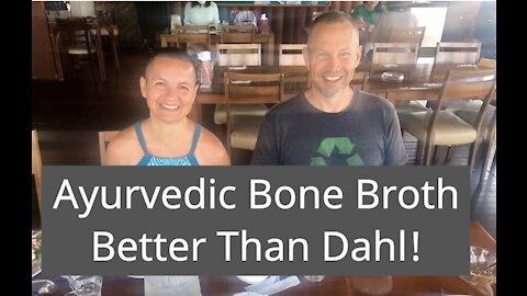 Ayurvedic Bone Broth | Better Than Dahl