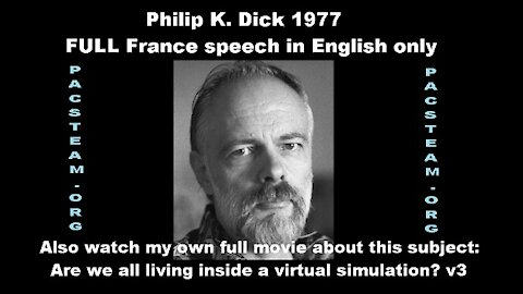 Philip K. Dick 1977 FULL France speech in English only