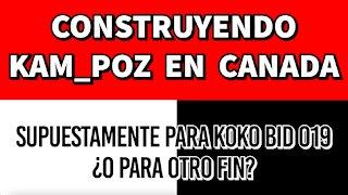 """EN CONSTRUCCION """"CAMPOS"""" EN CANADA. Para Covid y para qué mas?"""