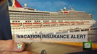 Vacation Insurance Alert
