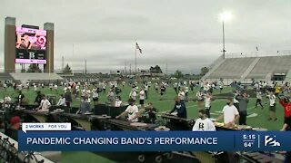 Pandemic changing band's performance