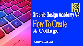 Graphic Design Acad-V4 How To Create A Collage
