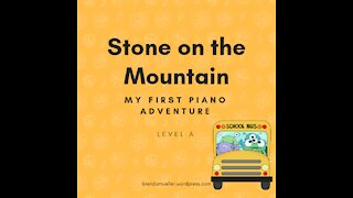 Piano Adventures Lesson Book A - Stone on the Mountain