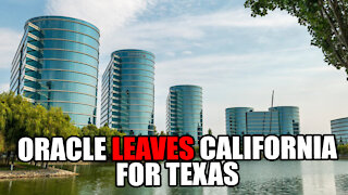 Oracle LEAVES California for Texas