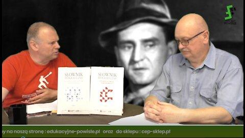 Jan Engelgard: cz. 2, Żołnierze Wyklęci w filmach PRL czy był tylko obraz czarno-biały? lata 1964-84