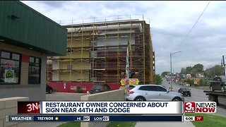 Restaurant owner concerned about sign near 44th and Dodge