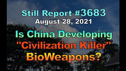 "Is China Developing ""Civilization Killer"" BioWeapons?, 3684"
