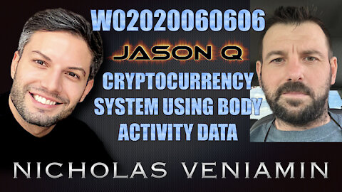 Jason Q Discusses Cryptocurrency System Using Body Activity Data with Nicholas Veniamin