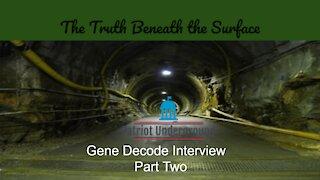 Gene Decode Interview Pt. 2
