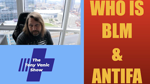 Who is BLM & Antifa