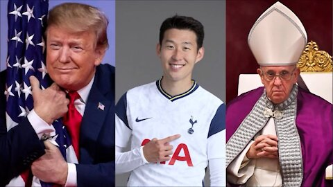 What have Former President Donald Trump, Heung Min Son 손흥민, and Pope Francis got in common?