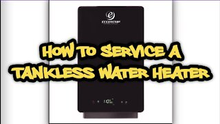 How To Service A Tankless Water Heater