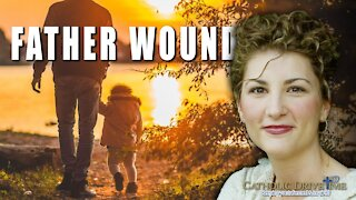 The Father Wound, healing a daughter's heart with Sonja Corbitt