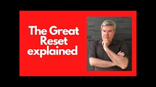The great reset explained 2021