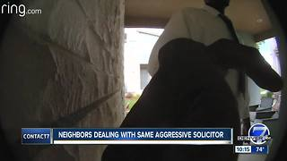 Neighbors warn of aggressive salesman after bizarre encounters in Highlands Ranch