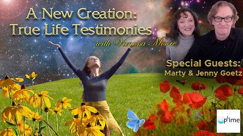 A New Creation: True Life Testimonies - Marty and Jenny Goetz