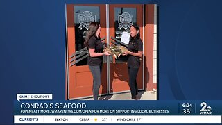 """Conrad's Seafood says """"We're Open Baltimore!"""""""
