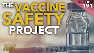 THE VACCINE SAFETY PROJECT