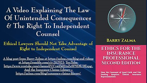 A Video Explaining The Law of Unintended Consequences & the Right to Independent Counsel