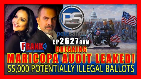 """EP 2627-8AM BREAKING: Maricopa Audit Report LEAKED! """"55,000 Potentially Illegal Ballots"""""""