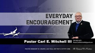 Everyday Encouragement with Pastor Carl