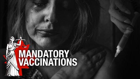 Mandatory Vaccinations and Vaccine Passports