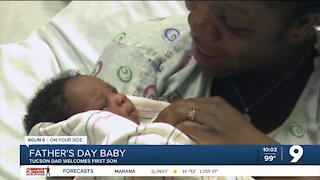 Tucson dad rings in Father's Day with a new addition