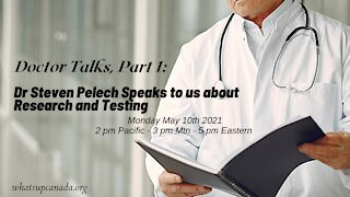 Doctor Talks, Part 1_ Dr Steven Pelech Speaks About Research and Testing