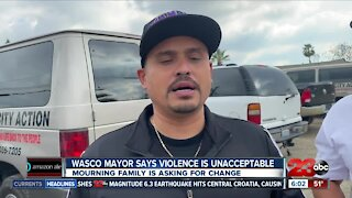 Wasco Mayor says violence is unacceptable