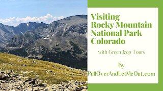 Visiting Rocky Mountain National Park Colorado