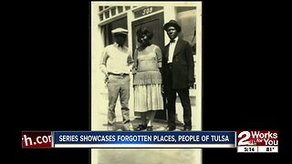 Series showcases forgotten places, people of Tulsa