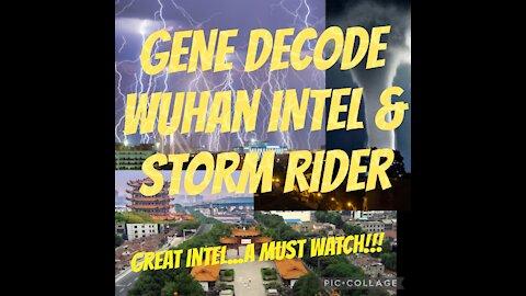 GENE DECODE & STORM RIDER INTEL