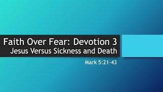 7@7 Episode 9: Faith Over Fear (Part 3)