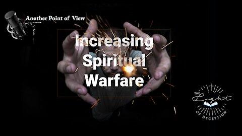 Increasing Spiritual Warfare   Danette Lane