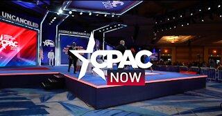 CPAC NOW: America UnCanceled