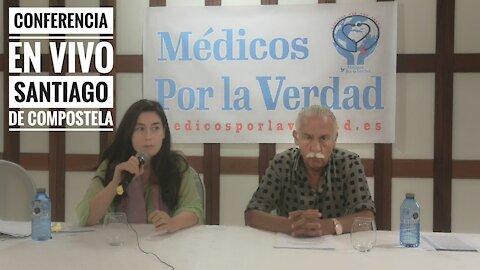 Santiago de Compostela Conferencia en vivo Médicos por la Verdad