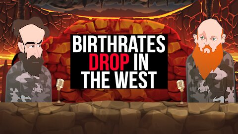 BIRTH RATES DROPPING IN THE WEST   BUER BITS  