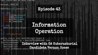 IO Episode 43 - Interview with GA Gubernatorial Candidate Vernon Jones