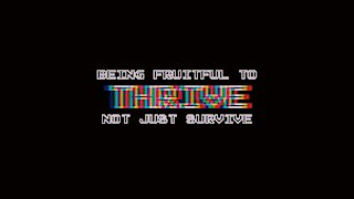 Being Fruitful To Thrive Not Just Survive | Episode 5