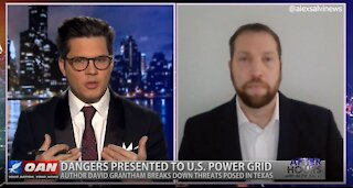 After Hours - OANN Texas Power Grid with Dr. David Grantham
