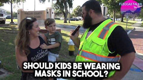 SHOULD KIDS HAVE TO WEAR MASKS IN SCHOOL?