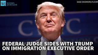 Federal Judge Sides With Trump On Immigration Executive Order