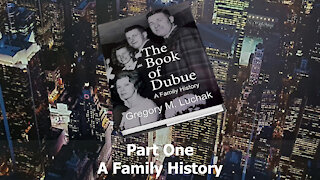 The Book of Dubue Part One - A Family History