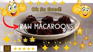 Raw Macaroons Recipe - Delicious Dessert!