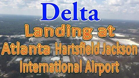 Delta flight landing at Atlanta (ATL)