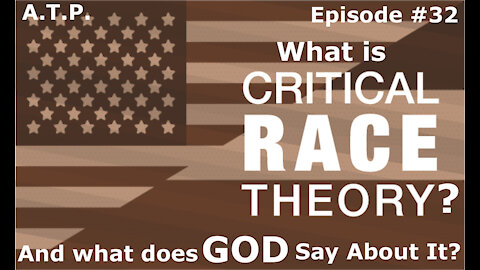 What Is Critical Race Theory?And What Does GOD Have To Say About It??