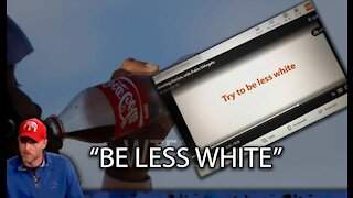 """Coca Cola Tells Employees to """"Be Less White"""""""