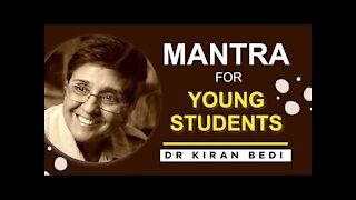 4 Quick Mantras for Young Students (Dr Kiran Bedi's) 🙌 👪