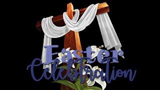 Your Easter Celebration 2021