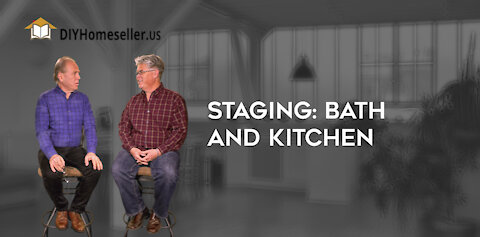 Staging: Bath and Kitchen